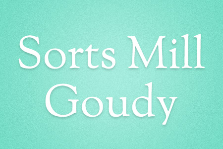Download the Sorts Mill Goudy font