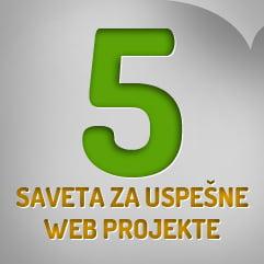 5 Saveta za Uspešne Web Projekte