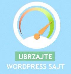 Kako Ubrzati WordPress Sajt: 7 Efektivnih Rešenja