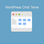 Kako Kreirati WordPress Child Teme?