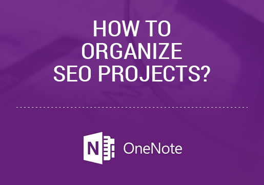 How to organize SEO projects
