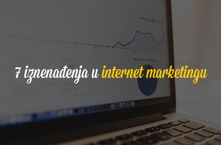 7 iznenađenja u internet marketingu