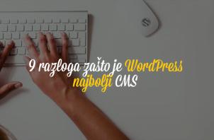 9 razloga zašto je WordPress najbolji CMS