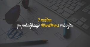 7 načina za poboljšanje WordPress vebsajta