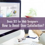Basic SEO for Web Designers How to Boost User Satisfaction