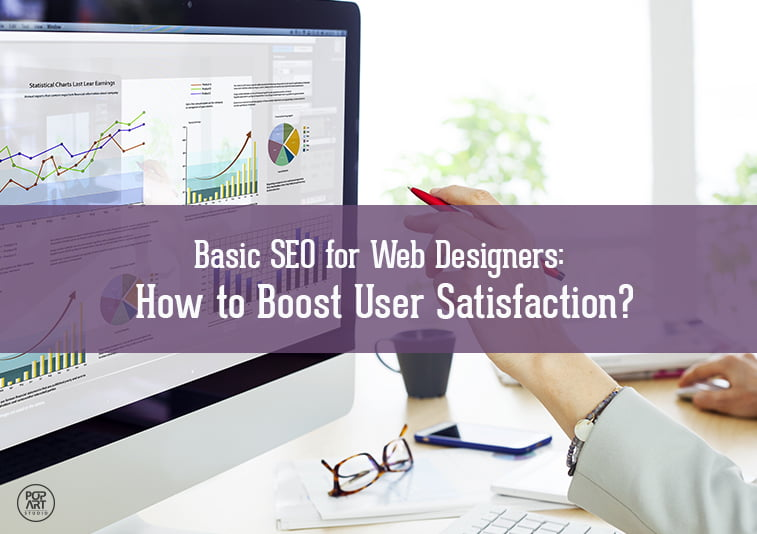 Basic SEO for web designers: how to boost user satisfaction?