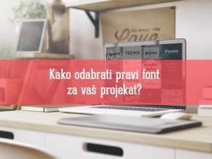 Kako odabrati pravi font za vaš projekat