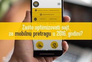 Zašto optimizovati sajt za mobilnu pretragu u 2016. godini?