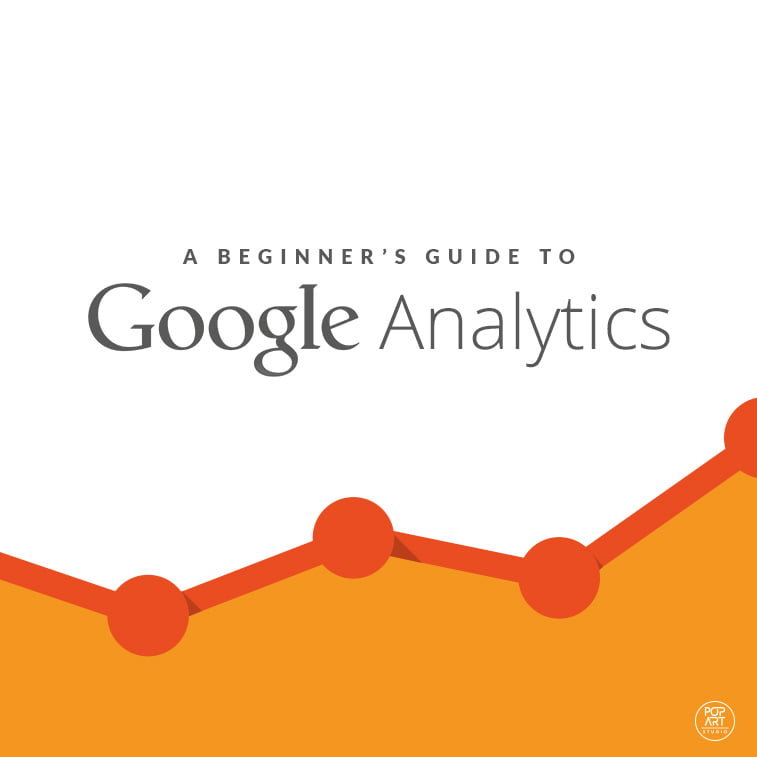 A Beginner's Guide to Google Analytics