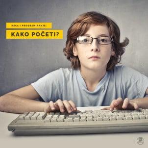 Deca i programiranje: kako početi?