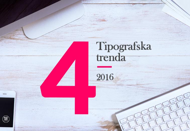 4 tipografska trenda za 2016. godinu