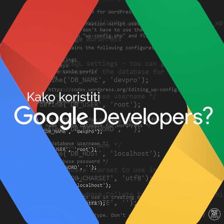 Kako koristiti sajt Google Developers