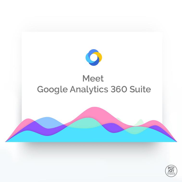 Meet Google Analytics 360 suite