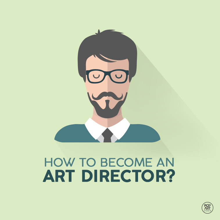 How to Become an Art Director?
