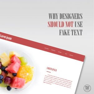 Why designers should not use fake text