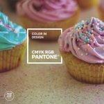 Color in design CMYK, RGB, Pantone