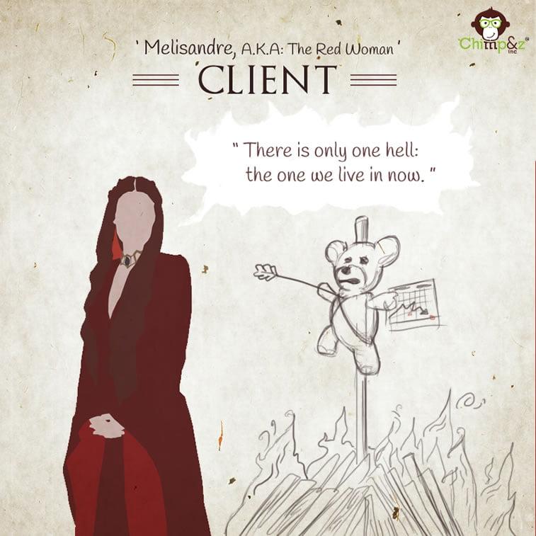 Client 2: Melissandre of Ashai