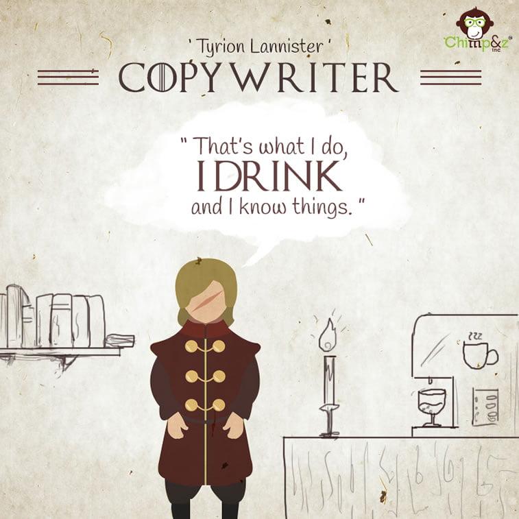 Copywriter: Tyrion Lannister