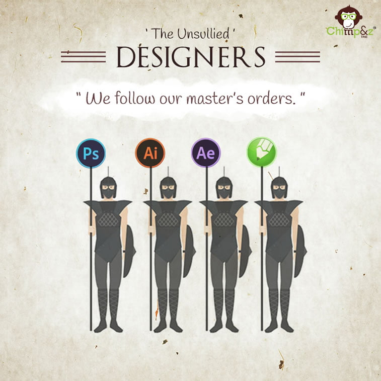 Designers: the Unsullied