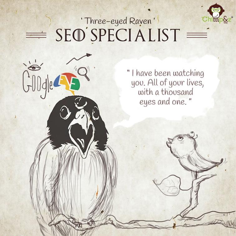 SEO Specialist: Three-eyed Raven