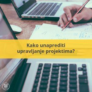 Kako unaprediti upravljanje projektima
