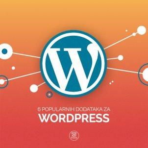 6 popularnih dodataka za WordPress