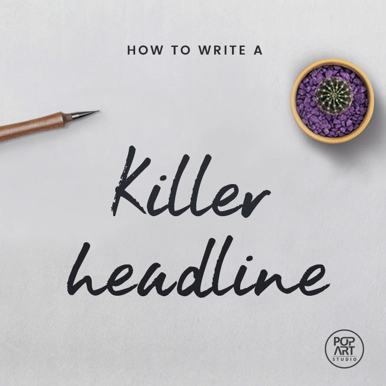 How to write a killer headline