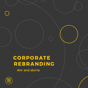 Corporate rebranding: dos and don'ts