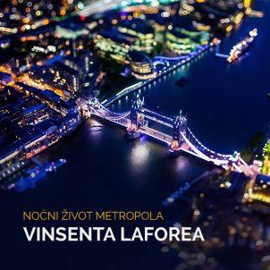 Noćni život metropola Vinsenta Laforea