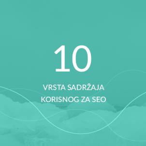 10 vrsta sadržaja korisnog za SEO