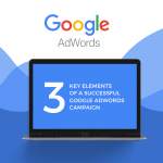 3 key elements of a successful Google campaign