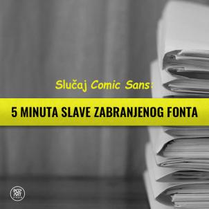 Slučaj Comic Sans: 5 minuta slave zabranjenog fonta