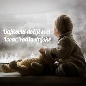 Bajkoviti dečji svet Ivone Podlasinjske