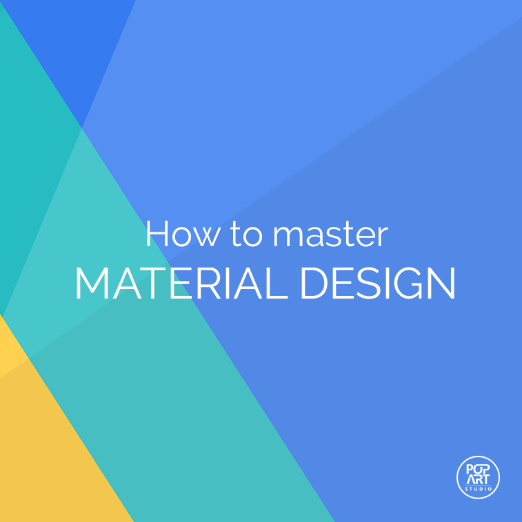 How to master material design