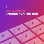 How to optimize images for the web 757