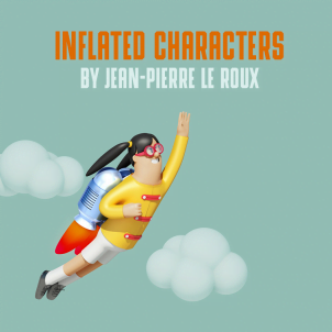 Inflated characters by Jean-Pierre Le Roux