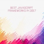 best javascript frameworks in 2017 757 2