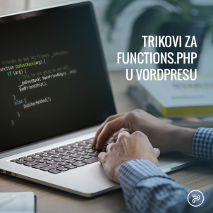 Trikovi za functions.php u Vordpresu