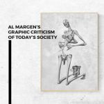 Al Margen's graphic criticism of today's society featured