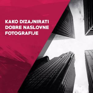 Kako dizajnirati dobre naslovne fotografije