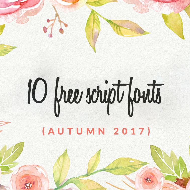 10 free script fonts (autumn 2017)