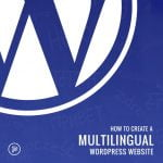 How to create a multilingual WordPress website 757