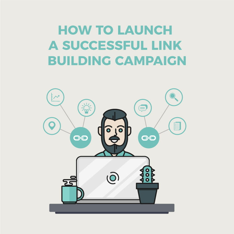 How to launch a successful link building campaign