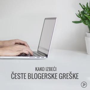 Kako izbeći česte blogerske greške