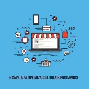 6 saveta za optimizaciju onlajn prodavnice