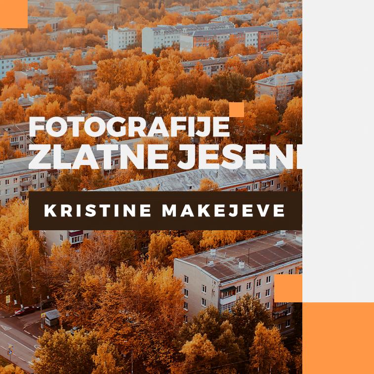 Fotografije zlatne jeseni Kristine Makejeve