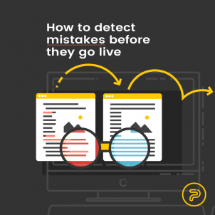 How to detect mistakes before they go live