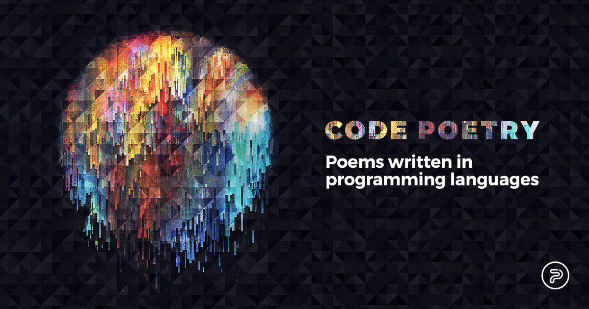 Code Poetry Poems Written In Programming Languages