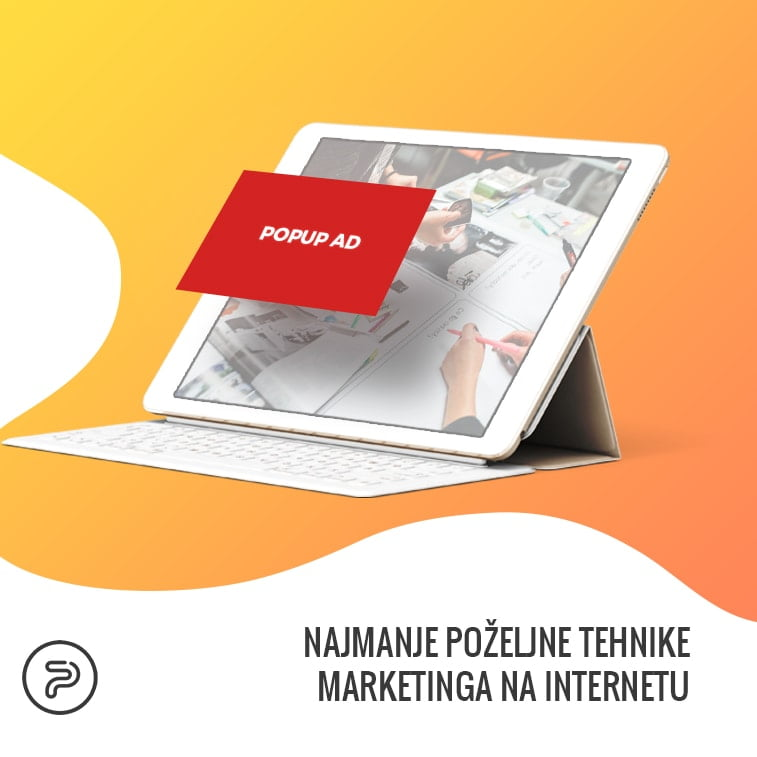 Najmanje poželjne tehnike marketinga na internetu
