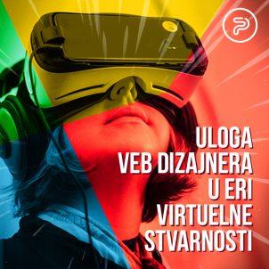 Uloga veb dizajnera u eri virtuelne stvarnosti